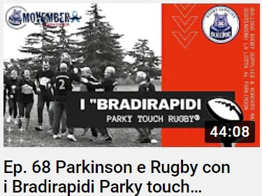 Parkinson e rugby: i Bradirapidi® intervistati da Roberto Marelli
